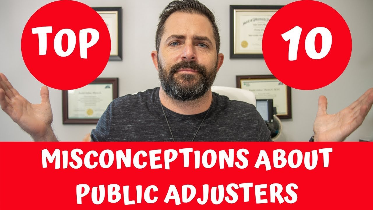 Misconceptions About Public Adjusters