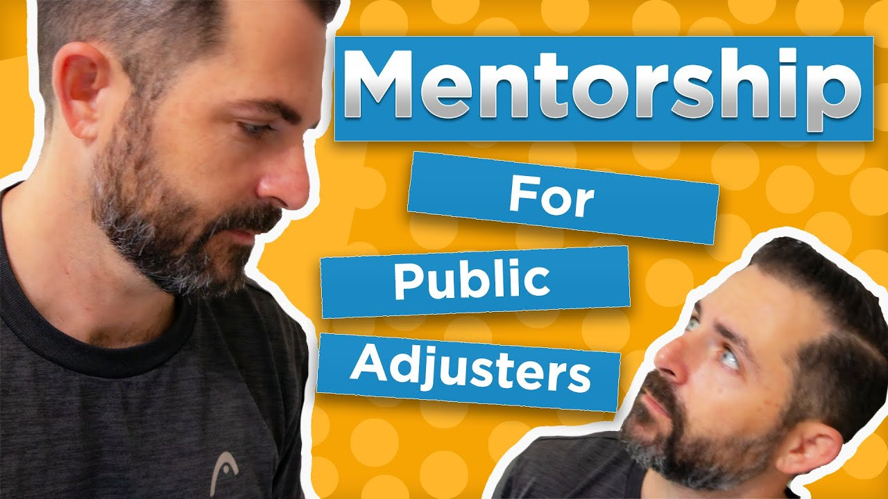 public adjuster mentorship