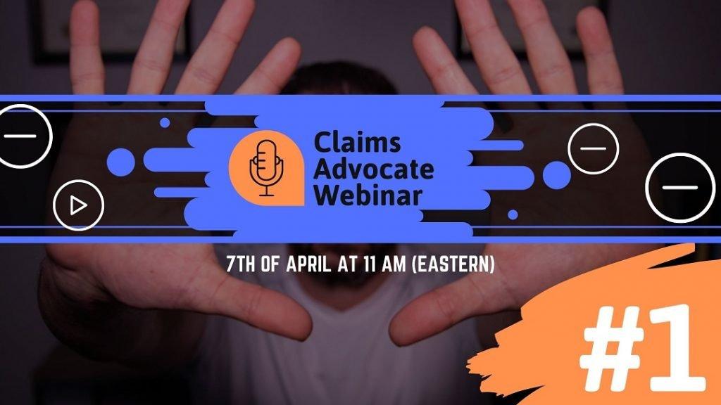 Claims Advocate webinar 1