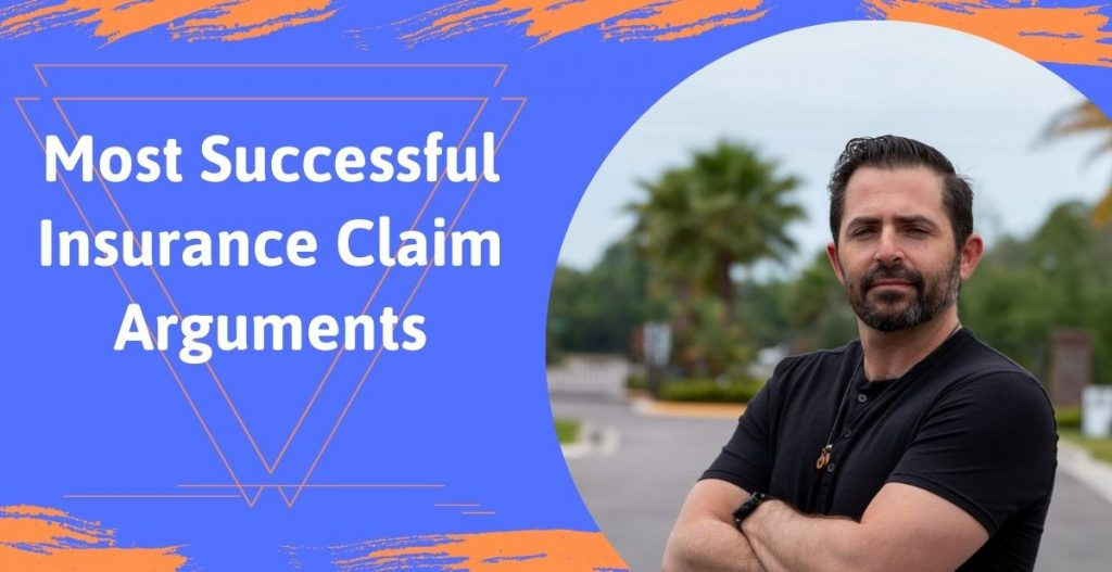 Most Successful Insurance Claim Arguments