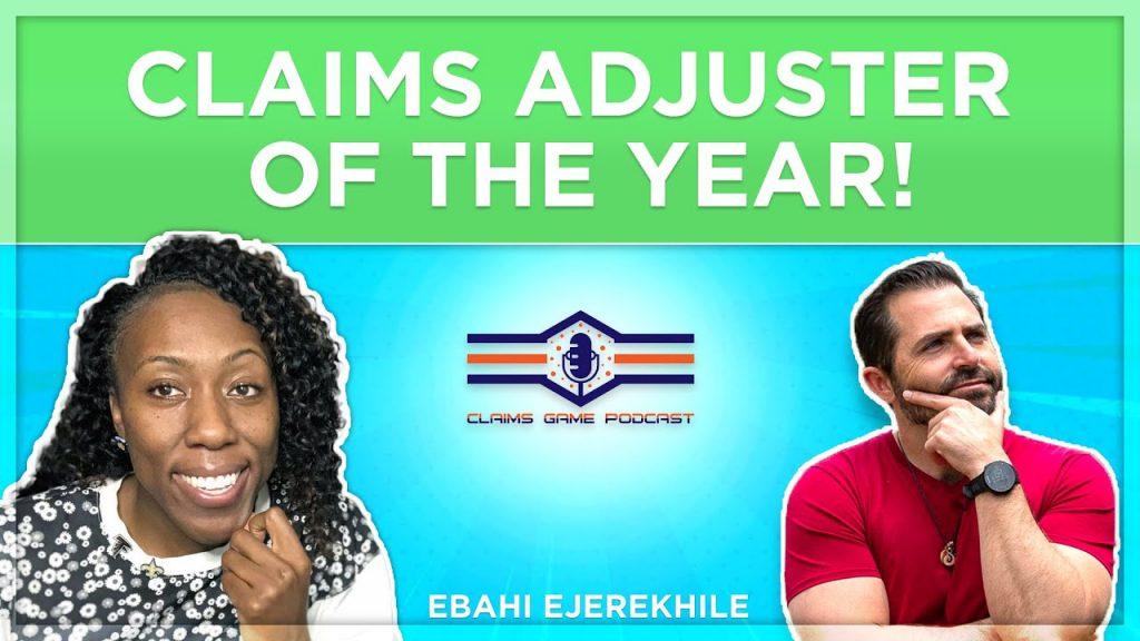 claims adjuster of the year Ebahi Ejerekhile